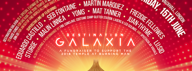 Destination Galaxia - A Fundraising party to support the Temple for Burning Man 2018