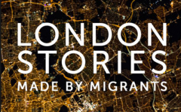 London Stories: Made by Migrants