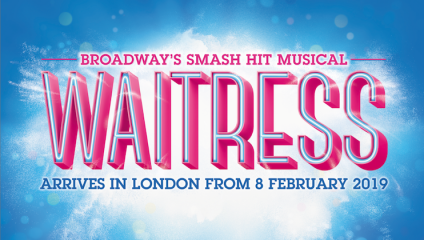 Promotional graphic for WAITRESS the musical at the Adelphi Theatre
