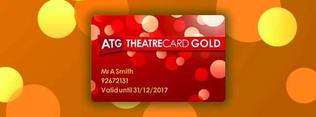 Win an ATG Theatre Card Gold!