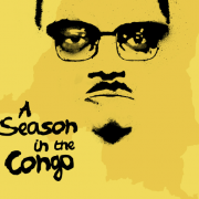Win tickets to A Season in the Congo